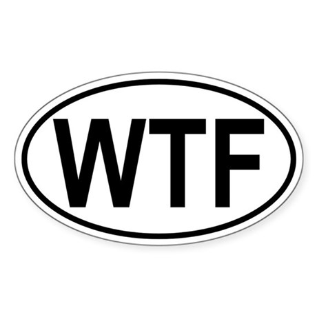 WTF Sticker (Oval)