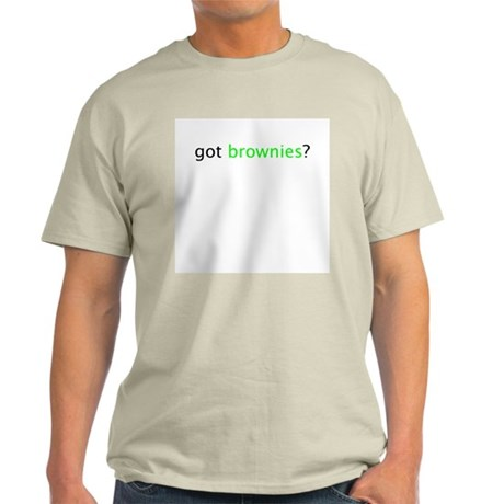 got brownies? Ash Grey T-Shirt