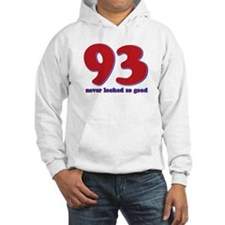 93 years never looked so good Hoodie
