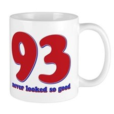 93 years never looked so good Mug