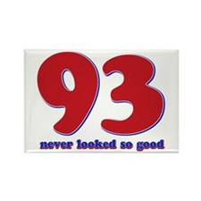 93 years never looked so good Rectangle Magnet (10