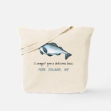 Delicious Bass Fire Island Tote Bag