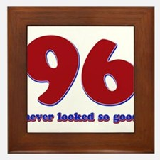 96 years never looked so good Framed Tile
