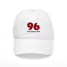 96 years never looked so good Baseball Cap