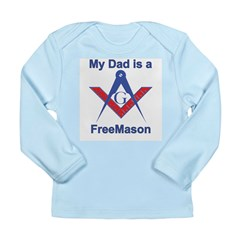 My Dad is a Mason Long Sleeve Infant T-Shirt