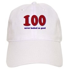 100 years never looked so good Baseball Cap