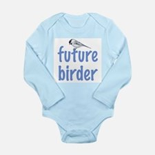 future birder Long Sleeve Infant Bodysuit