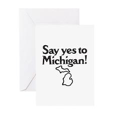 Say Yes to Michigan Greeting Card