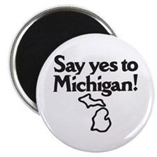 Say Yes to Michigan Magnet
