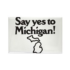 Say Yes to Michigan Rectangle Magnet
