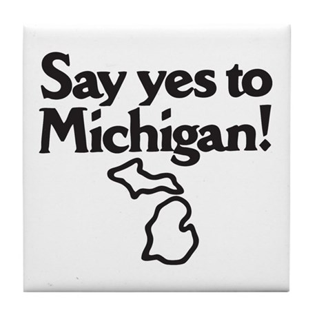 Say Yes to Michigan Tile Coaster
