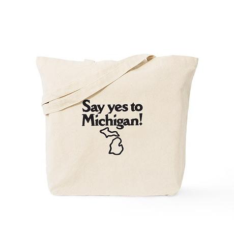 Say Yes to Michigan Tote Bag