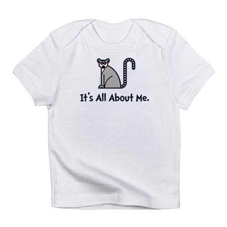 It's All About Me Infant T-Shirt