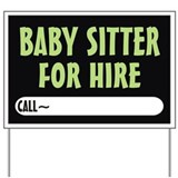 Babysitter Yard Signs