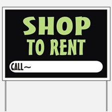 Shop to rent Yard Sign