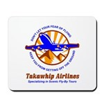 TakaWhip Airlines Mousepad