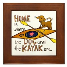 Home is Where the Dog and the Kayak Are Framed Til