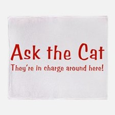 Ask The Cat Throw Blanket