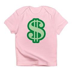 Dollar Sign Infant T-Shirt