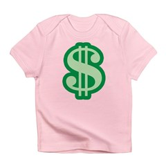 Dollar Sign Infant T-Shirt