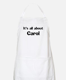 It's all about Carol BBQ Apron
