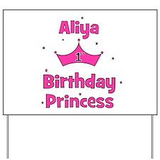 1st Birthday Princess Aliya! Yard Sign