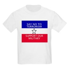 Kids T-Shirt: Say No To Terrorism