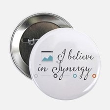 """I believe in Synergy. 2.25"""" Button"""