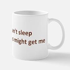 Can't sleep, Turkeys might ge Mug
