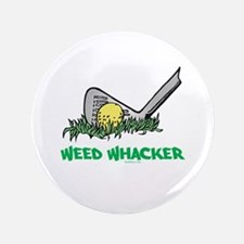 "Weed Whacker Sports 3.5"" Button"