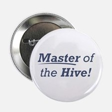 """Master of the Hive 2.25"""" Button"""