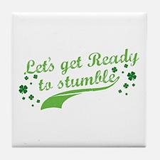 Let's get Ready to Stumble Tile Coaster