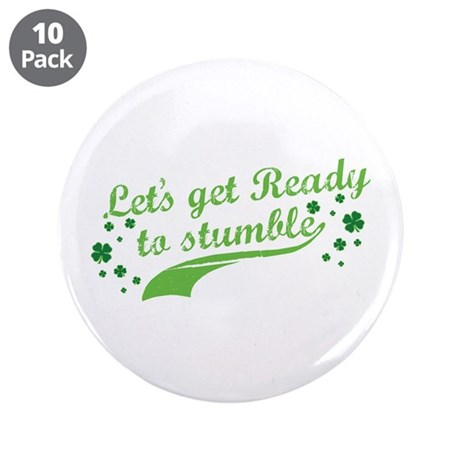 """Let's get Ready to Stumble 3.5"""" Button (10 pa"""