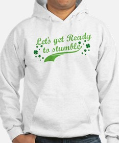Let's get Ready to Stumble Hoodie