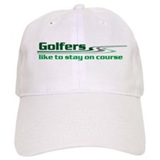 Golfers Stay on Course Baseball Cap