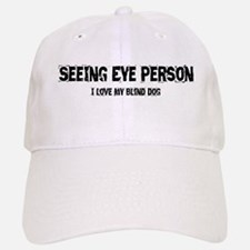 Seeing Eye Person Baseball Baseball Cap