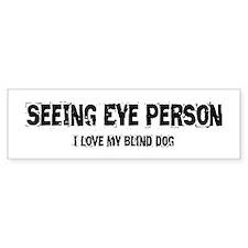 Seeing Eye Person Bumper Sticker