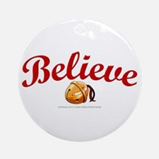 Believe 2 Ornament (Round)