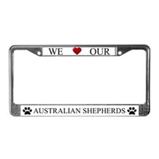 White We Love Our Australian Shepherds Frame