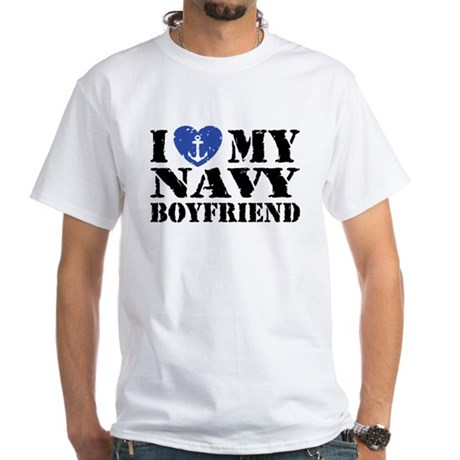 I Love My Navy Boyfriend White T-Shirt