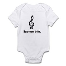 Here Comes Treble Infant Body Suit