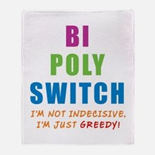 Bi Poly Switch Not Indecisive Throw Blanket
