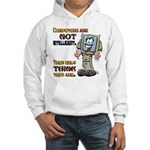 Computers Only Think They Are Hooded Sweatshirt