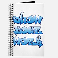 Show Your Work Graffiti Journal