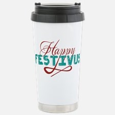 HappyFESTIVUS™ Travel Mug