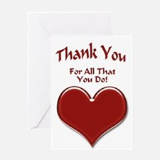 For All That You Do Greeting Card