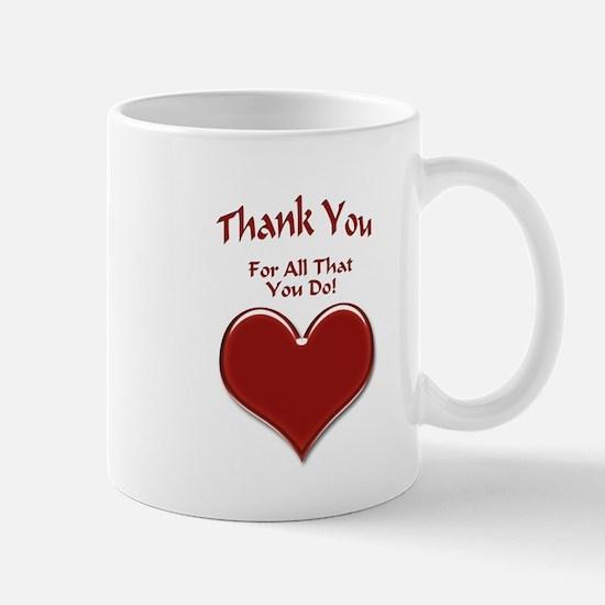 For All That You Do Mug