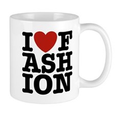 I Love Fashion Mug