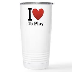 I Love to Play Travel Mug