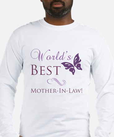 World's Best Mother-In-Law Long Sleeve T-Shirt